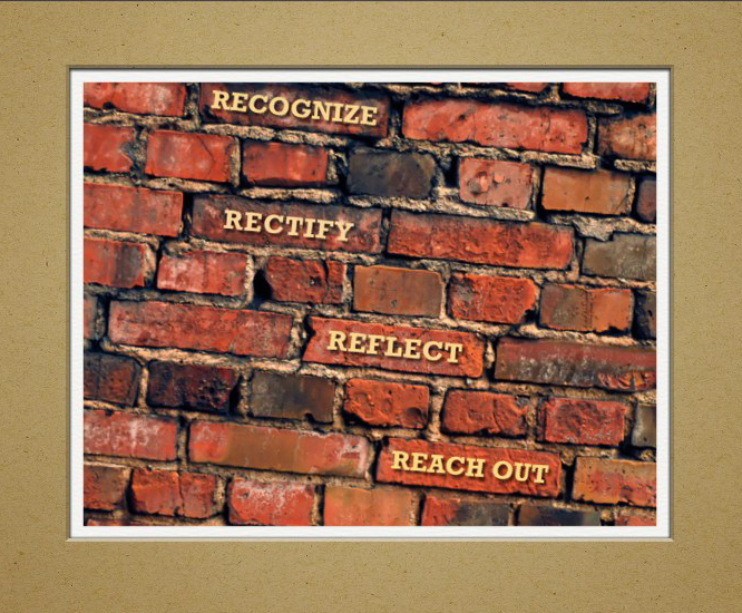 brick wall that includes the words: recognize, rectify, reflect, reach out.