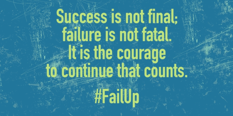 Success is not final; failure is not fatal. It is the courage to continue that counts.