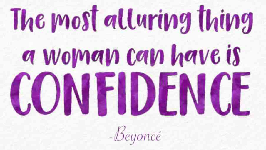 Beyonce's thoughts on d=confidence will help you go get the world!